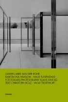 Ludwig Mies van der Rohe: Barcelona Pavillon / Haus Tugendhat