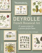 Frameables: Deyrolle - French Botanical Art. 21 Nature Prints for a Picture-Perfect Home