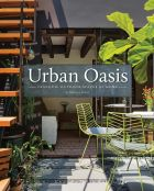 Urban Oasis: Tranquil Outdoor Spaces at Home