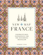 New Map France: Unforgettable Experiences for the Discerning Traveller