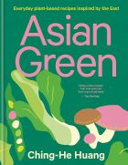 Asian Green: Everyday plant-based recipes inspired by the East