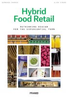 Hybrid Food Retail: Redesigning Supermarkets for the Experiential Turn