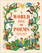 A World Full of Poems: Inspiring poetry for children