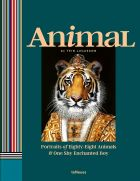 Tein Lucasson: Animal. Portraits of Eighty-Eight Animals & One Shy Enchanted Boy