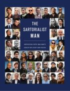 The Sartorialist. MAN: Inspiration Every Man Wants, Education Every Man Needs