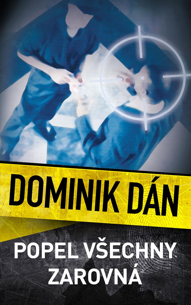 190065038 RECENZE: Popel všechny zarovná - Dominik Dán | Books allow us to ...