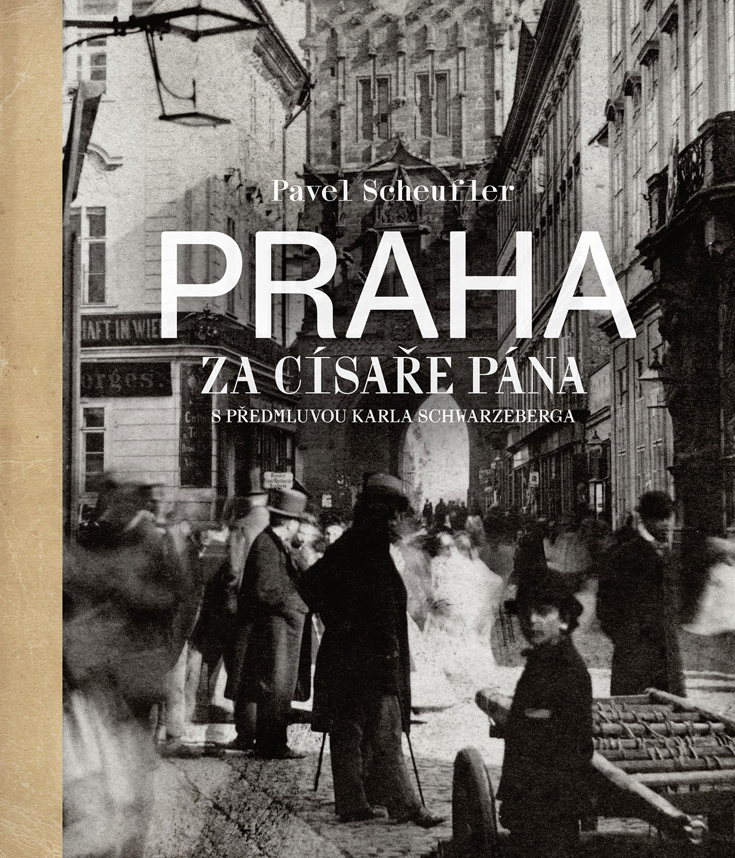 Post image of Praha za císaře pána
